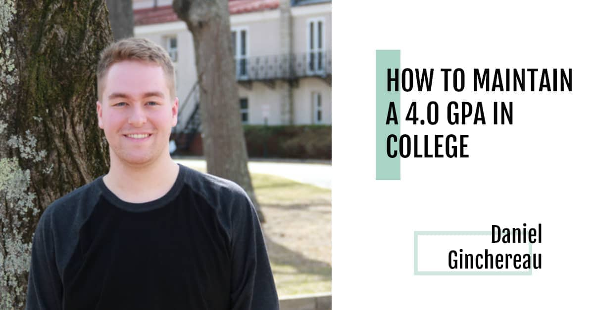 How To Maintain A 4 0 Gpa In College Colleges Of Distinction