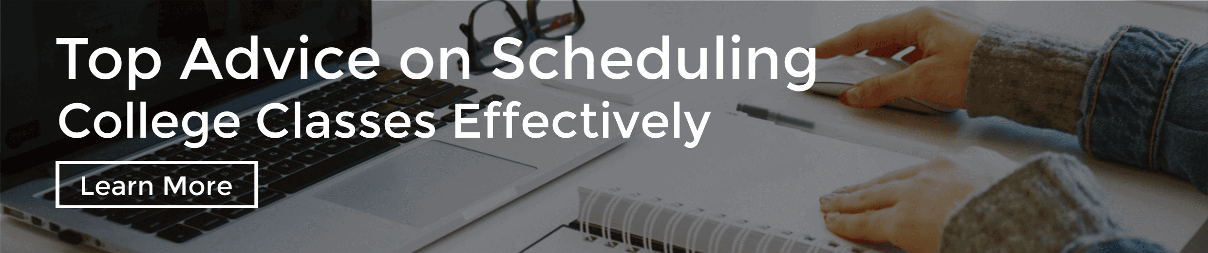 Top Advice on Scheduling College Classes Effectively
